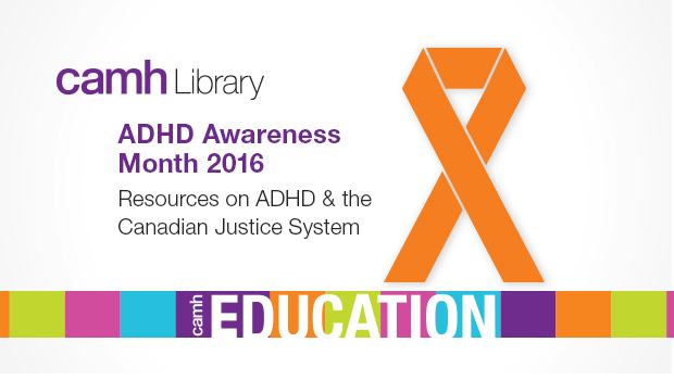 CAMH Library: Resources for ADHD Awareness Month | CAMH