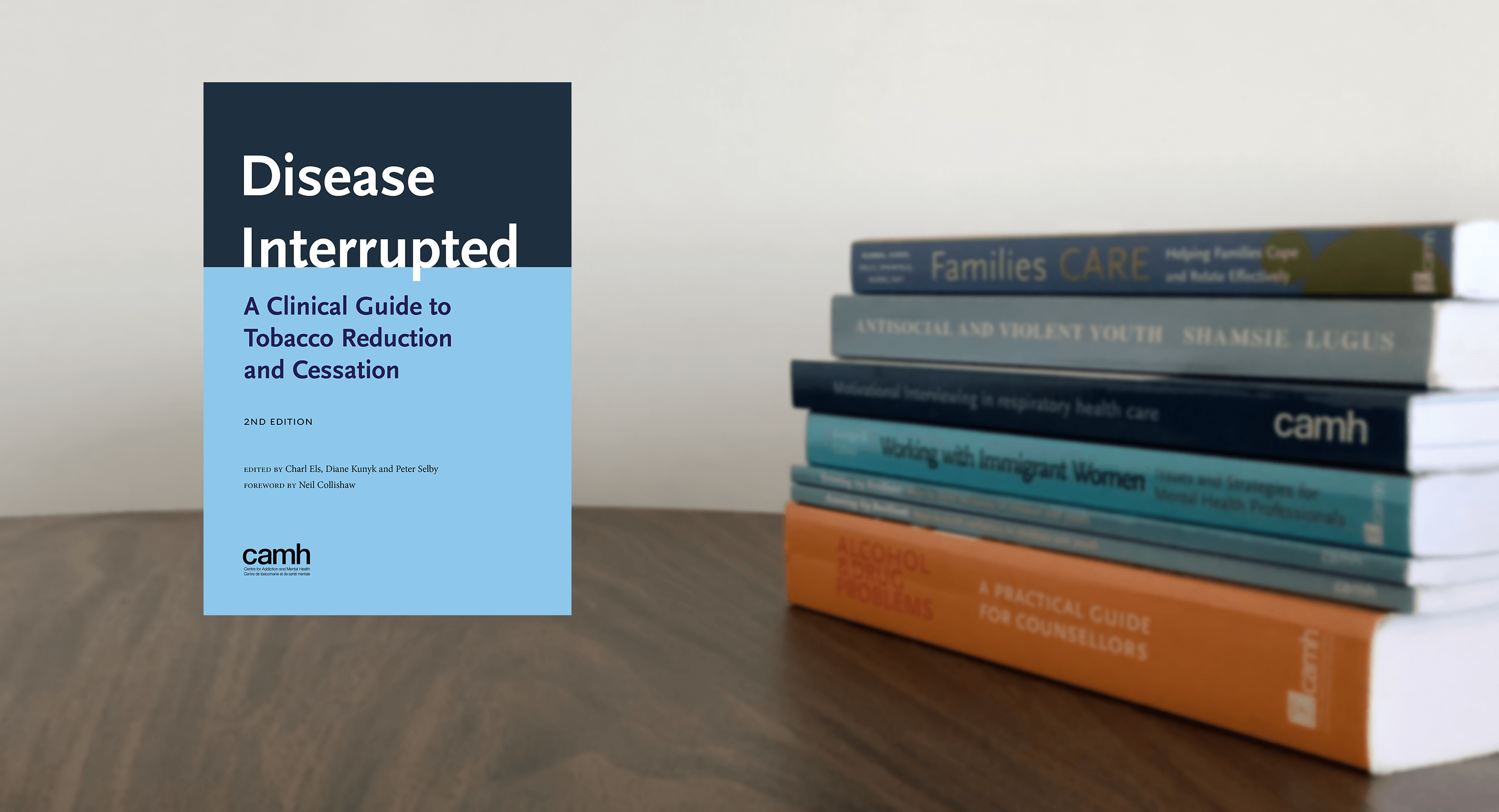 Disease Interrupted book with other CAMH publications in background